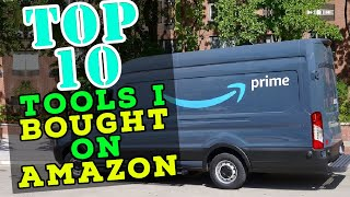Top 10 Tools I bought on Amazon (In the last year)