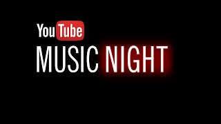 YouTube Music Night 12/16 - 7pm PT / 10pm ET