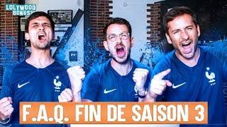 F.A.Q #7 : Fin de saison 3