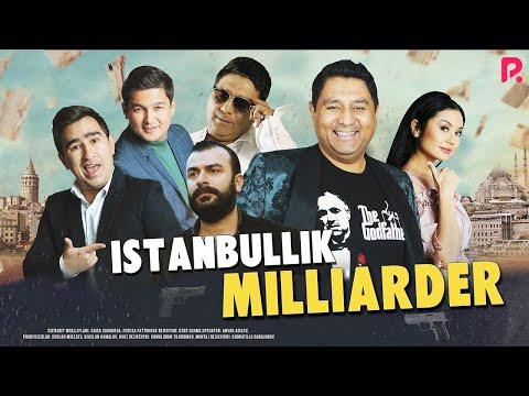 Istanbullik milliarder (o'zbek film) | Истанбуллик миллиардер (узбекфильм) 2019 #UydaQoling