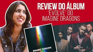 Baixar Imagine Dragons - Evolve | Album Review | Canal Red Behavior