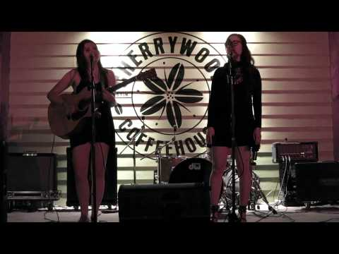 Blank Space - Cover by Caitlin Hart and Juliet Weybret - Live at the Cherrywood Coffeehouse