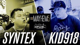 Video DFWBL | Battle Rap | Syntex vs Kid918 | #MAYHEM5 download MP3, 3GP, MP4, WEBM, AVI, FLV September 2018
