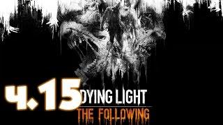 Прохождение Dying Light the following Ч.15 - Старик и море. КАБЕЛЬ.