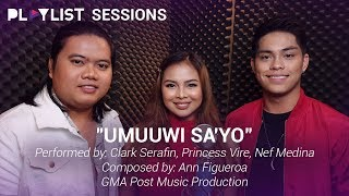Playlist Sessions: Umuuwi Sa'Yo – Princess Vire, Clark Serafin, and Nef Medina (Clashers 2019)