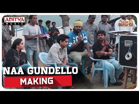 Naa Gundello Making || MAJILI Songs || Naga Chaitanya, Samantha, Divyansha Kaushik