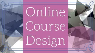 Online Course Design - Using Course Templates
