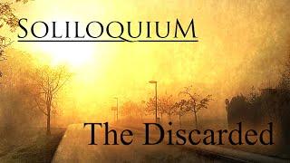 Soliloquium - The Discarded (Official Track + Lyrics)
