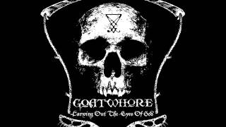 Goatwhore - Reckoning Of The Soul Made Godless