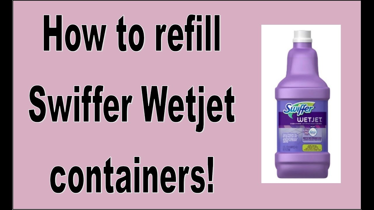 Diy How To Refill Your Swiffer Wet Jet