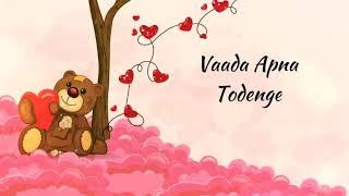 Marke bhi na vaada apna todenge very heart touching love status old song