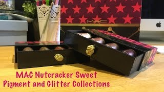 mac nutcracker sweet pigment and glitter collections haul