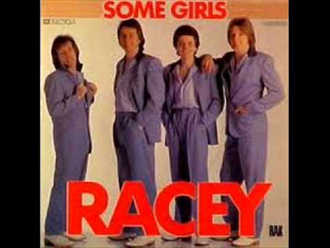 RACEY - Some Girls ( 1979 )