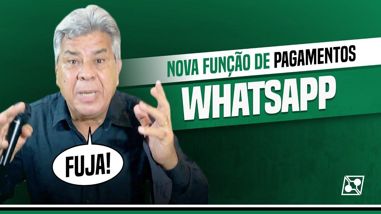 NOVA FUNÇÃO DE PAGAMENTOS VIA WHATSAPP