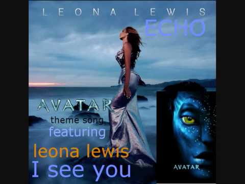 leona lewis - I SEE YOU ( the theme SONG of new movie AVATAR ) new single.