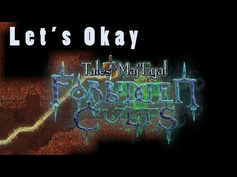 Let's Okay... Tales of Maj'Eyal: Forbidden Cults | FINALLY A CULT ROGUELIKE!