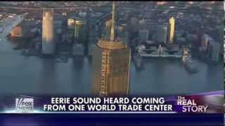 Creepy Sound Heard Coming From One World Trade Center