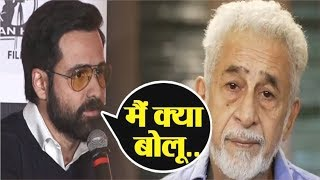 """""""Emraan Hashmi"""" Gives A SHOCKING STATEMENT On """"Naseeruddin Shah"""" Controversy 