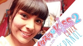 ★ Itazura na Kiss ~ love in TOKYO 2★: Op cover español by Valechan