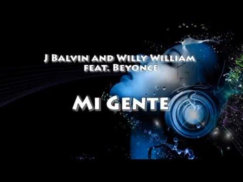 Letra de Mi Gente Remix (Ft. Willy William, Beyoncé) - J Balvin