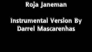 Roja Janeman Instrumental Version By Darrel Mascarenhas