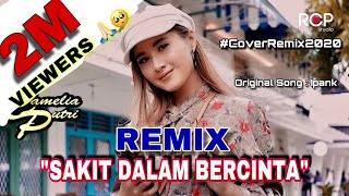 Download sakit dalam bercinta Tiktok remix -Camelia Putri x Toparmon music Cover remix