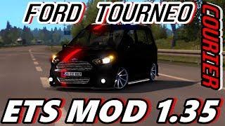FORD TOURNEO COURİER MODİFİYELİ | ETS 2 MOD 1.35