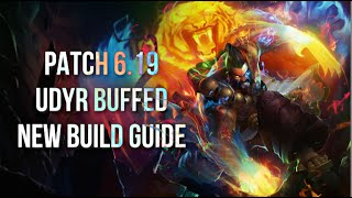 Patch 6.19 UDYR Buffed! | NEW Build Guide | League of Legends
