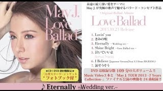 May J. / Eternally − Wedding ver. −(10.23 Release『Love Ballad』より)