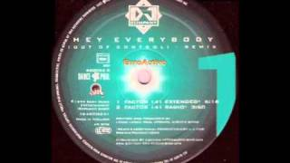 DJ Company - Hey Everybody (Out Of Control) (Factor 141 Extended)