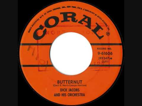 Dick Jacobs & His Orchestra - Butternut