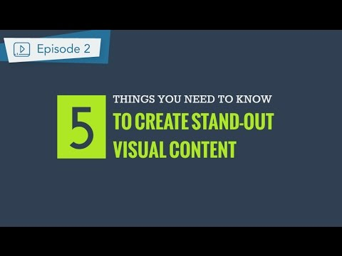 Visual Design Principles: 5 things you should know to create persuasive content