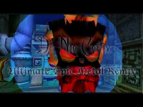 Dr. Neo Cortex [Ultimate EPIC METAL Remix] by Tolkuton