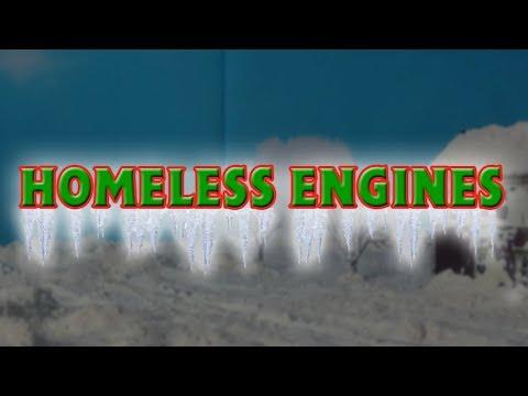 Homeless Engines.