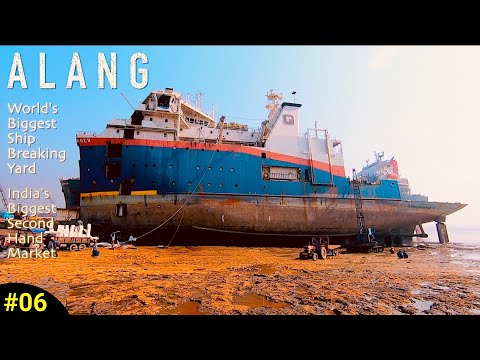 Alang - World Biggest Ship Breaking Yard | India Biggest Second Hand Market - 9 Days Road Trip