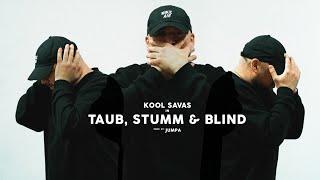 Kool Savas - Taub, Stumm & Blind (prod. Jumpa) // (O.S.T. Para - Wir sind King)