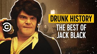 The Best of Jack Black - Drunk History