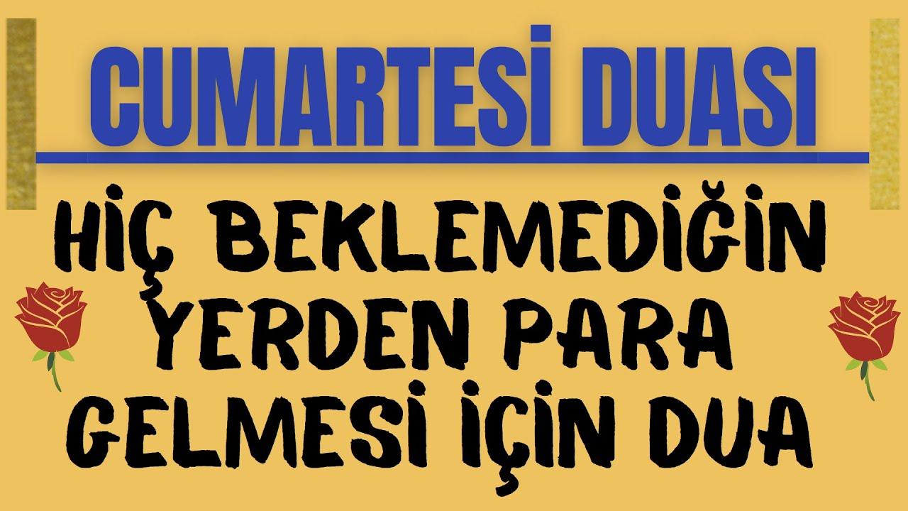 Download CUMARTESİ GÜNÜ BEKLEMEDİĞİN YERDEN PARA GELMESİ İÇİN DUA