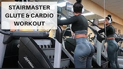 STAIRMASTER GLUTE & CARDIO WORKOUT
