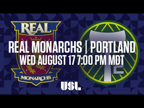 WATCH LIVE: Real Monarchs SLC vs Portland Timbers 2 8-17-16