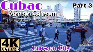 【4K】WOW! Cubao (Around Araneta Coliseum), Quezon City Part 3