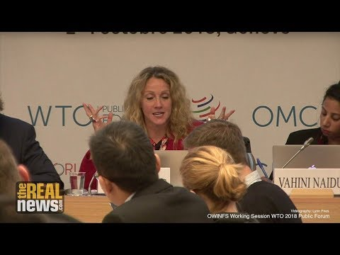 Our World Is Not For Sale: 2018 World Trade Organization Public Forum (2/2)
