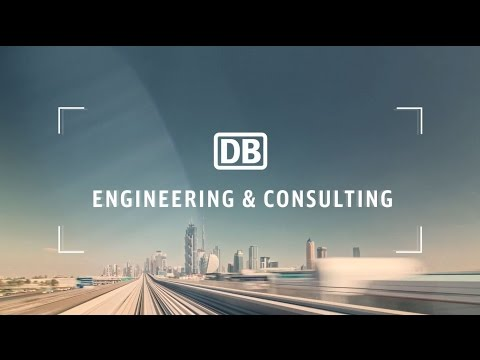 DB Engineering & Consulting - Railways for the world of tomorrow