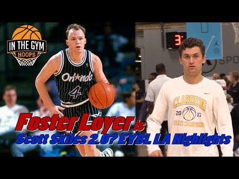 Foster Loyer is SCOTT SKILES 2.0!? EYBL LA Highlights!