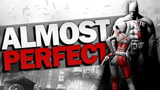 Batman Arkham City: Almost Perfect