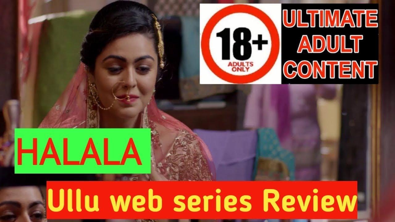 halala ullu web series review by Arhaan/honest web series review