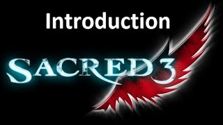 Sacred 3 - Introduction and Character Select