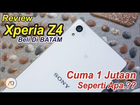 REVIEW Xperia Z4 dari BATAM Cuma SEJUTAAN Seperti APA.??