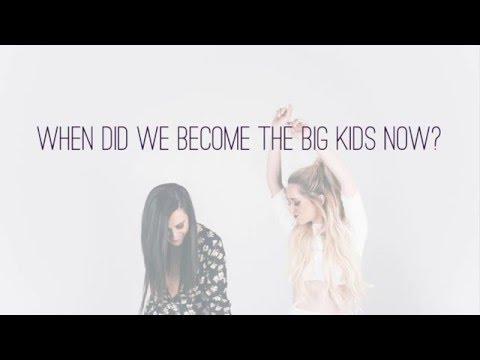 Big Kids | Megan & Liz |  Lyric Video
