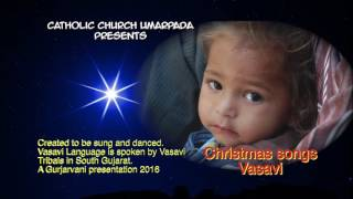 Umarpada Vasavi songs - Devotional Christian - CHRISTMAS SONGS